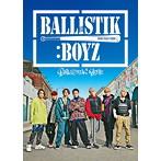 BALLISTIK BOYZ from EXILE TRIBE/BALLISTIK BOYZ(初回生産限定盤)(DVD付)