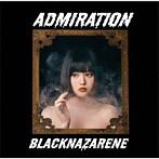 清乃出演:BLACKNAZARENE/ADMIRATION(清乃希子盤)