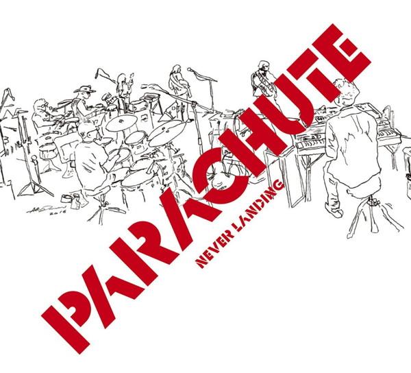 PARACHUTE/NEVER LANDING