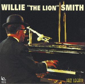 ウイリー・ザ・ライオン・スミス/ウィリー'ザ・ライオン'スミス