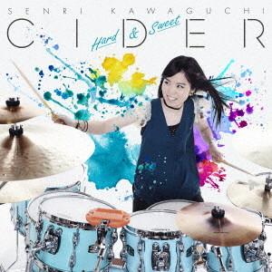 川口千里/CIDER 〜Hard&Sweet〜