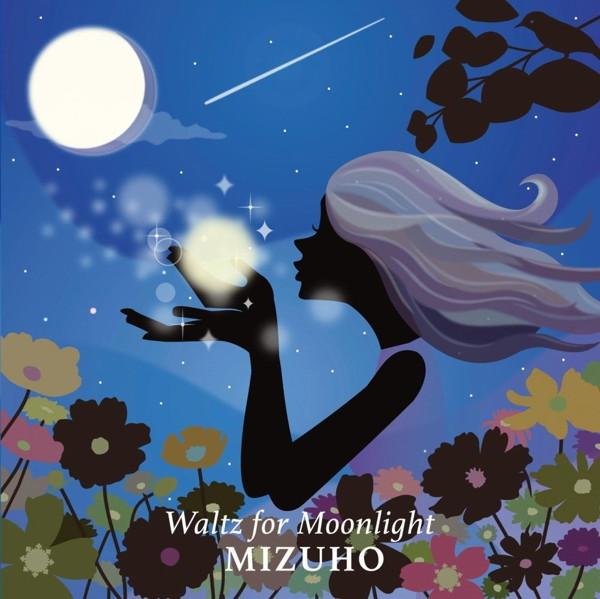 Mizuho/Waltz for the Moonlight