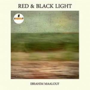 イブラヒム・マーロフ/レッド・アンド・ブラック・ライト