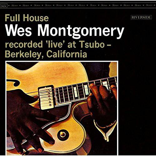 ウェス・モンゴメリー/フル・ハウス+3