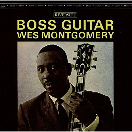 ウェス・モンゴメリー/ボス・ギター+2