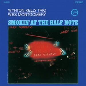 ウェス・モンゴメリー/ハーフ・ノートのウェス・モンゴメリーとウィントン・ケリー