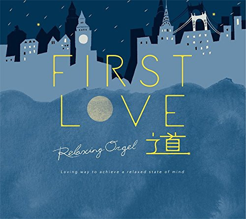 First Love・道