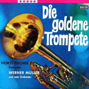 ウェルナー・ミューラー・オーケストラ/ゴールデン・トランペット
