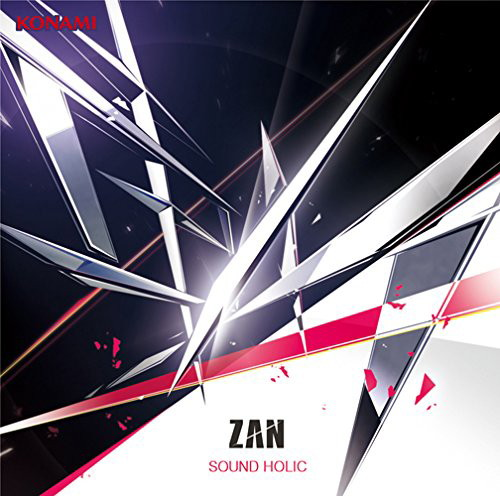 SOUND HOLIC/斬-ZAN-