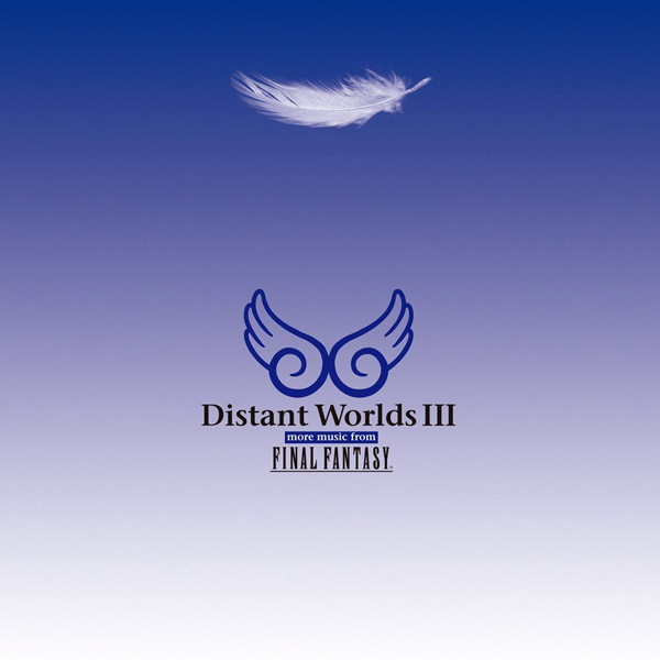 Distant WorldsIII:more music from FINAL FANTASY