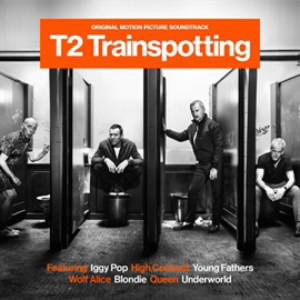 T2 トレインスポッティング-オリジナル・サウンド・トラック