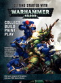 GETTING STARTED WITH WARHAMMER40K
