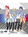 スペシャルイベント『WITH/Lations』by IdolTimePripara (ブルーレイディスク)