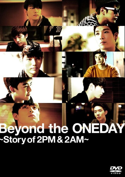 Beyond the ONEDAY〜Story of 2PM&2AM〜