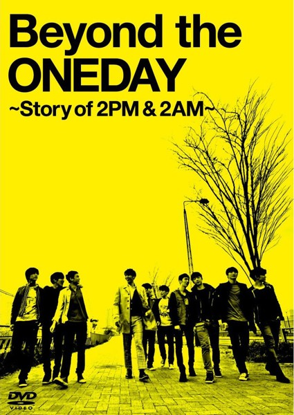 Beyond the ONEDAY〜Story of 2PM&2AM〜(初回限定版)