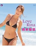 LoveRina/橋本梨菜 (ブルーレイディスク)