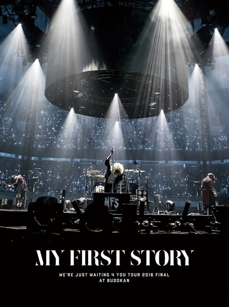 We're Just Waiting 4 You Tour 2016 Final at BUDOKAN/MY FIRST STORY (ブルーレイディスク)