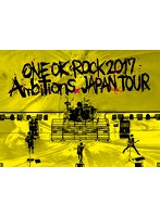 ONE OK ROCK 2017 'Ambitions' JAPAN TOUR/ONE OK ROCK (ブルーレイディスク)