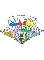 5次元アイドル応援プロジェクト『ドリフェス!』Presents FINAL STAGE at NIPPON BUDOKAN「ALL FOR TOMORROW!!!!!!!」 LIVE (ブルーレイディスク)