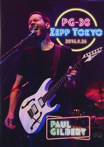 PG-30 ライヴ・アット・Zepp Tokyo 2016/ポール・ギルバート