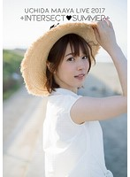 UCHIDA MAAYA LIVE 2017「+INTERSECTSUMMER+」/内田真礼