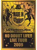 NO DOUBT LIFE!! LIVE TOUR 2009/LGYankees