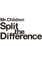 Mr.Children / Split The Difference[TFBQ-18113][DVD]