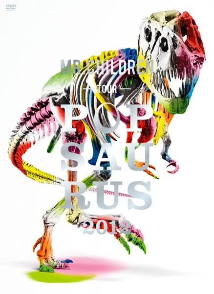 Mr.Children TOUR POPSAURUS 2012/Mr.Children