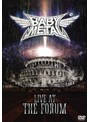 LIVE AT THE FORUM/BABYMETAL