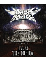 LIVE AT THE FORUM/BABYMETAL (ブルーレイディスク)