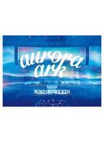 BUMP OF CHICKEN TOUR 2019 aurora ark TOKYO DOME/BUMP OF CHICKEN (ブルーレイディスク+LIVE CD+ブックレット)