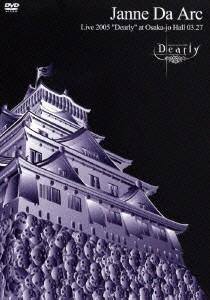 Janne Da Arc Live2005 〜Dearly〜
