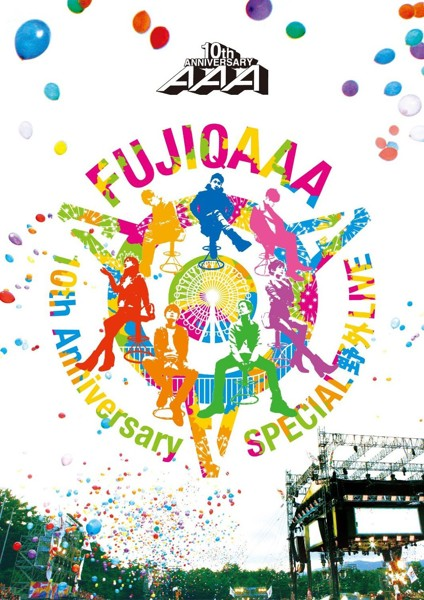 AAA 10th Anniversary SPECIAL 野外LIVE in 富士急ハイランド/AAA