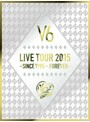 LIVE TOUR 2015-SINCE 1995~FOREVER-/V6(初回生産限定盤A)