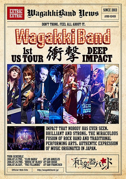 WagakkiBand 1st US Tour 衝撃-DEEP IMPACT-/和楽器バンド