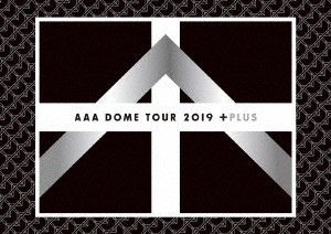 AAA DOME TOUR 2019 +PLUS/AAA