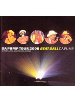 DA PUMP TOUR2000 BEAT BALL/DA PUMP