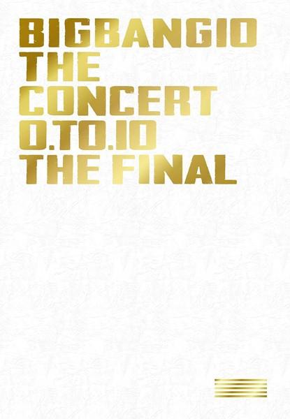 BIGBANG10 THE CONCERT:0.TO.10-THE FINAL-/BIGBANG(初回生産限定盤)