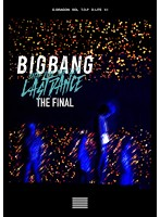 BIGBANG JAPAN DOME TOUR 2017-LAST DANCE- : THE FINAL/BIGBANG