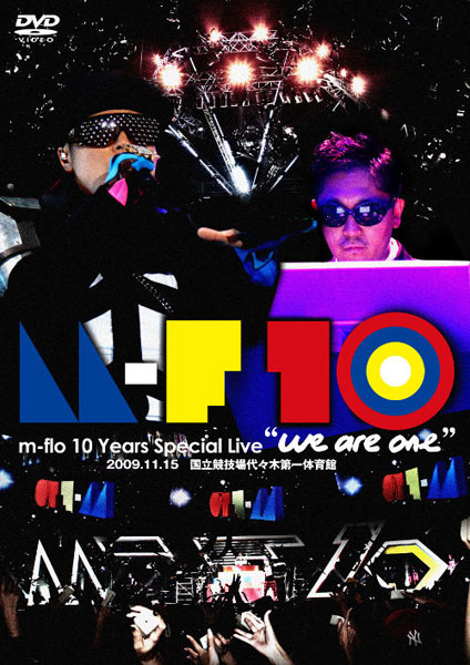 m-flo 10 Years Special Live we are one/m-flo