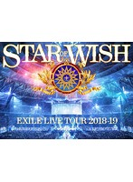 EXILE LIVE TOUR 2018-2019 'STAR OF WISH'/EXILE