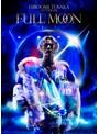 HIROOMI TOSAKA LIVE TOUR 2018 'FULL MOON'/HIROOMI TOSAKA (ブルーレイディスク)