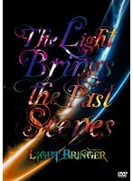 The Light Brings the Past Scenes/LIGHT BRINGER