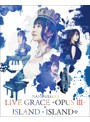NANA MIZUKI LIVE GRACE-OPUS III-×ISLAND×ISLAND+/水樹奈々 (ブルーレイディスク)