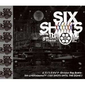 ヒプノシスマイク-Division Rap Battle-5th LIVE@AbemaTV≪Six shots until the dome≫ (ブルーレイディスク)