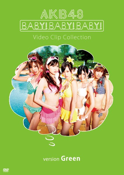 Baby! Baby! Baby! Video Clip Collection(version Green)/AKB48