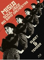 MISIA SOUL JAZZ BIG BAND ORCHESTRA SWEET&TENDER/MISIA (ブルーレイディスク)