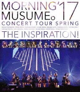 モーニング娘。'17 コンサートツアー春〜THE INSPIRATION!〜/モーニング娘。'17 (ブルーレイディスク)