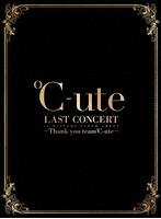 ℃-ute ラストコンサート in さいたまスーパーアリーナ 〜Thank you team℃-ute〜(初回生産限定盤)[EPXE-5118/22][Blu-ray/ブルーレイ] 製品画像
