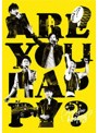 ARASHI LIVE TOUR 2016-2017 Are You Happy?/嵐